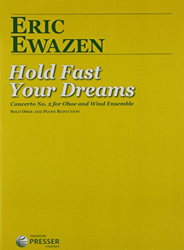 9781598064681: Hold Fast Your Dreams - Concerto No. 2 for Oboe