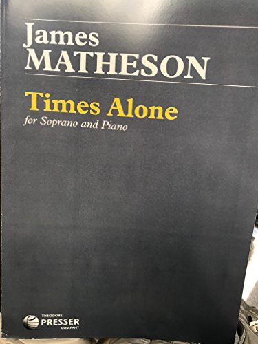 9781598065275: Times Alone, for Soprano and Piano