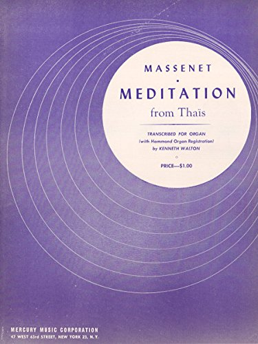 9781598065381: Meditations from Thais, Transcribed for Organ