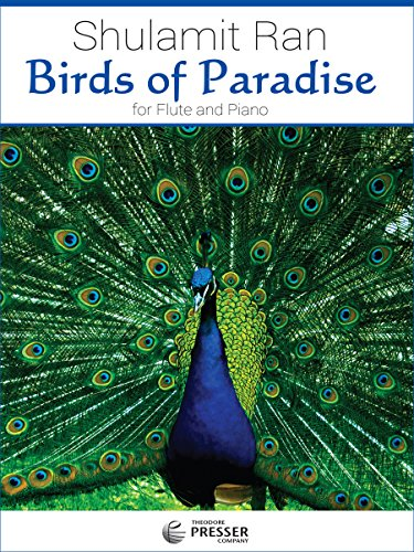 Birds of Paradise for Flute and Piano: Shulamit Ran