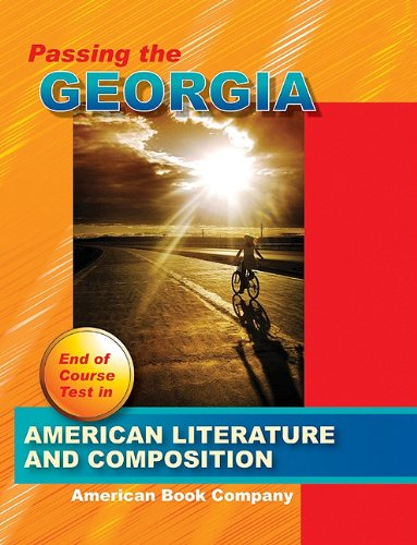 9781598071054: Passing the Georgia End of Course Test in American Literature and Composition