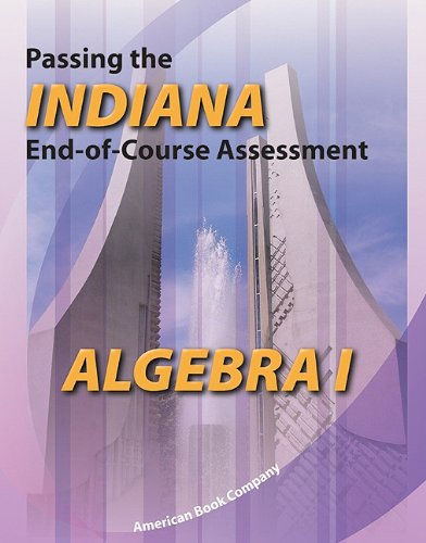 9781598071917: Passing the Indiana End-Of-Course Assessment in Algebra I
