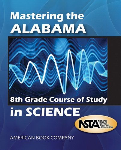 9781598072129: Mastering the Alabama 8th Grade Course of Study in Science