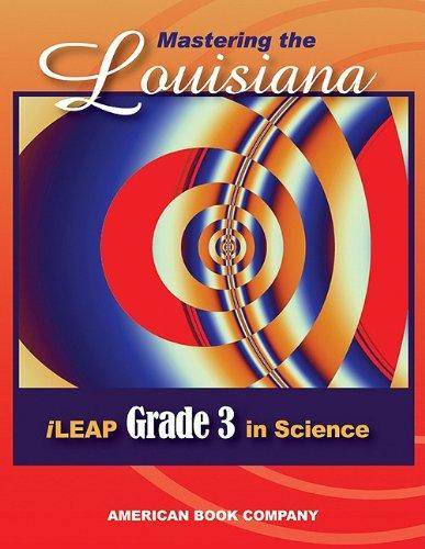 9781598072525: Mastering the Louisiana iLeap Grade 3 in Science