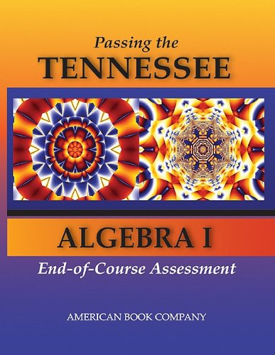 9781598072662: Passing the Tennessee Algebra I End-Of-Course Assessment