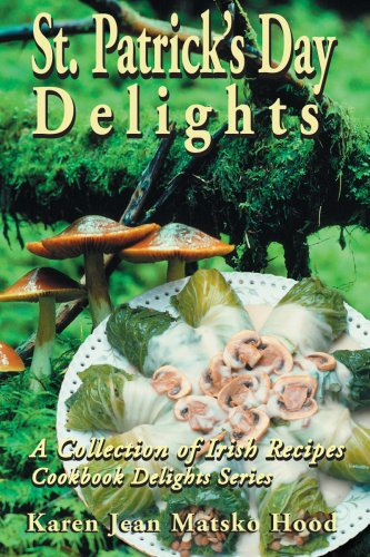 9781598080377: St. Patrick's Day Delights Cookbook: A Collection of St. Patrick's Day Recipes (Cookbook Delights Series)