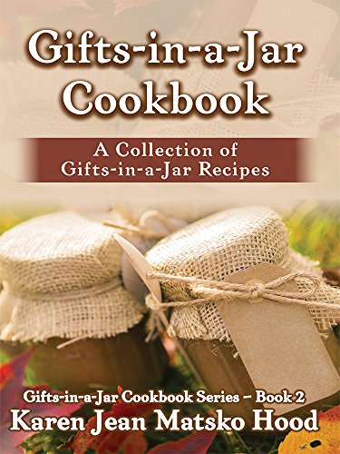 9781598083583: Gifts-in-a-Jar Cookbook: A Collection of Gifts-in-a-Jar Recipes (Gifts-in-a-Jar Cookbooks)