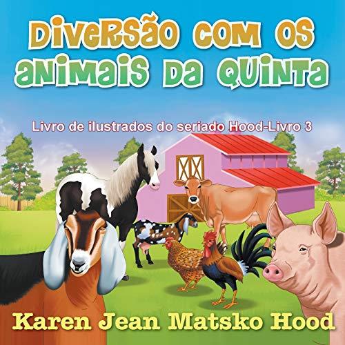 Diversao Com OS Animais Da Quinta (Paperback): Karen Jean Matsko