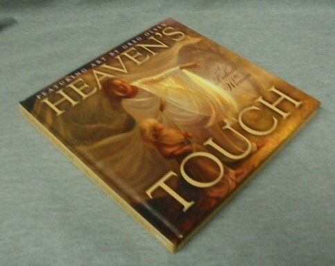 9781598110869: Heaven's Touch; A Tribute to Women