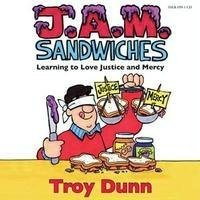 9781598111347: J. A. M. Sandwiches - Learning to Love Justice and Mercy