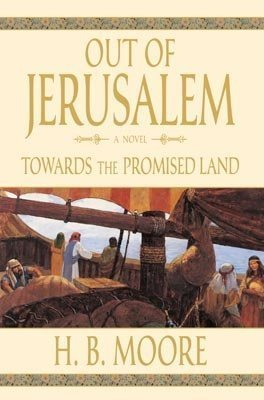 9781598111620: Towards the Promised Land (Out of Jerusalem, Volume 3)