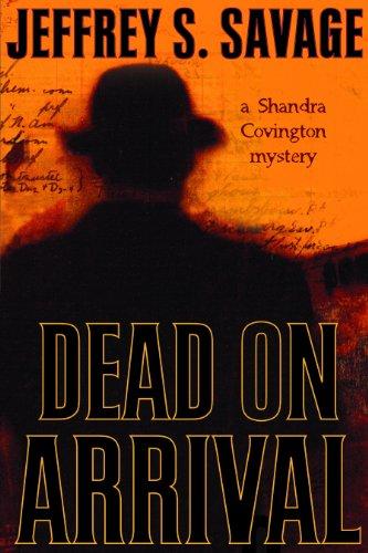 9781598112160: Dead on Arrival: A Shandra Covington Mystery