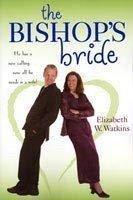 9781598113143: The Bishop's Bride