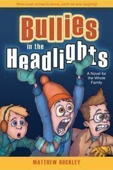 9781598113266: Bullies in the Headlights A Novel