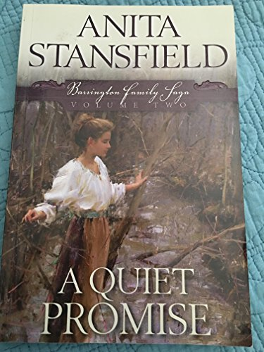 9781598113730: A Quiet Promise: Barrington Family Saga 2 by Anita Stansfield