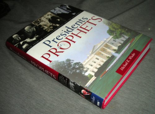 9781598114522: Presidents & Prophets. The Story of America's Presidents and the LDS Church