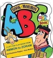 9781598114584: Book of Mormon ABC Book a Lift-the-flap Book From Ammon to Zoram