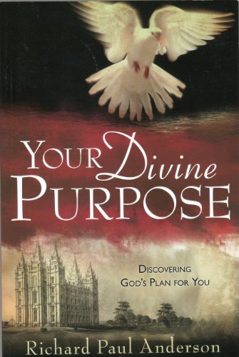 Your Divine Purpose: Discovering God's Plan for You