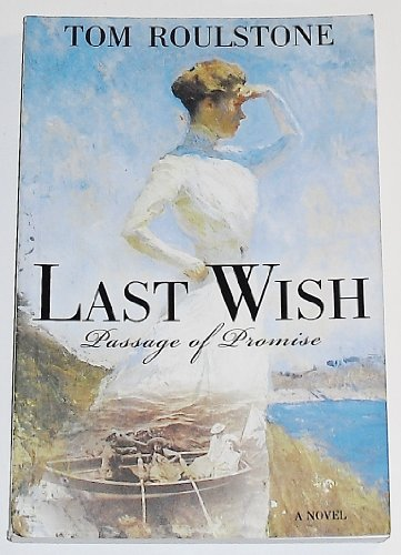 9781598115468: Last Wish: Passage of Promise