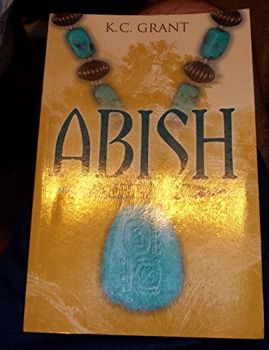 9781598115673: Abish: Daughter of God: A Novel