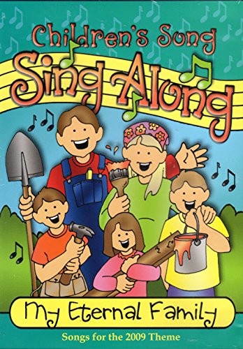 9781598117554: Children's Song Sing Along My Eternal Family (Songs for the 2009 Theme)