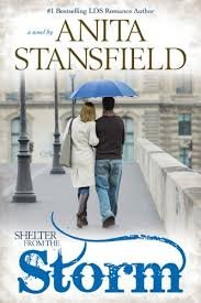 Shelter From the Storm: Anita Stansfield