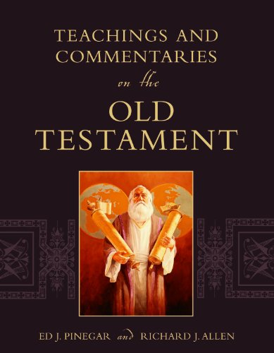 Teachings and Commentaries on the Old Testament: Ed L. Pinegar