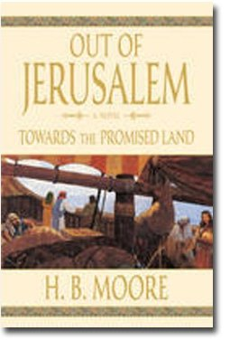 9781598118827: OUT OF JERUSALEM - VOL 3 - Towards the Promised Land