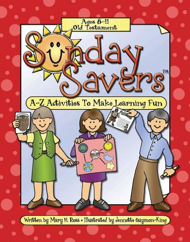 Sunday Savers-Old Testament 8-11: Mary H. Ross,