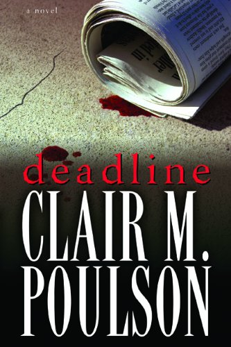 Deadline: Poulson, Clair M.