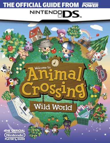 9781598120059: Official Nintendo Animal Crossing: Wild World Player's Guide