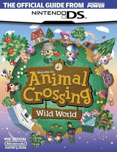Official Nintendo Animal Crossing: Wild World Player's Guide: Nintendo Power