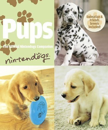 9781598120073: Pups: The Official Nintendogs Companion