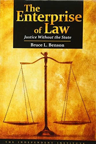 9781598130447: The Enterprise of Law: Justice Without the State