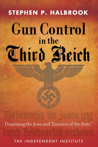 9781598131628: Gun Control in the Third Reich: Disarming the Jews and