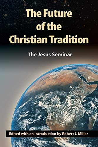 The Future of the Christian Tradition: Spong, John Shelby;