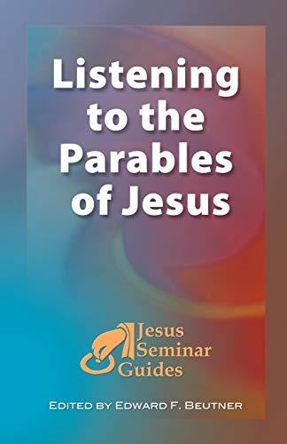 9781598150032: Listening to the Parables of Jesus (Jesus Seminar Guides Vol 2)