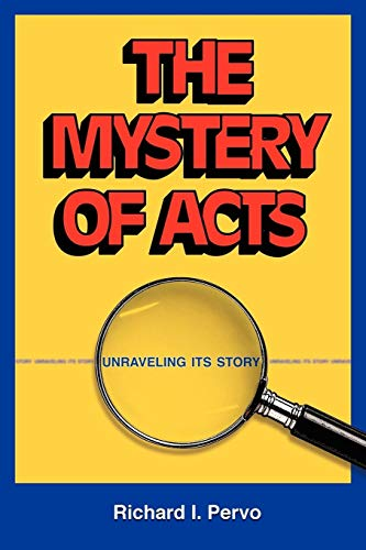 9781598150124: The Mystery of Acts: Unraveling Its Story