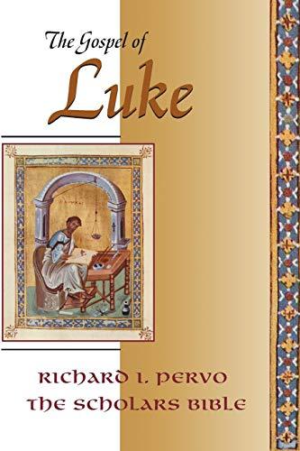The Gospel of Luke (Scholars Bible): Richard I. Pervo