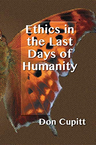 9781598151701: Ethics in the Last Days of Humanity