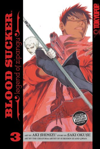 BLOOD SUCKER Volume 3 (Blood Sucker: Legend of Zipangu) (v. 3)