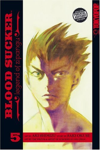 BLOOD SUCKER Volume 5 (Blood Sucker: Legend of Zipangu) (v. 5)