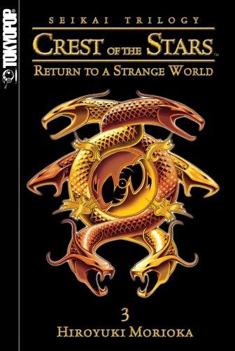 9781598165777: Seikai: Crest of the Stars, Vol. 3: Return to a Strange World