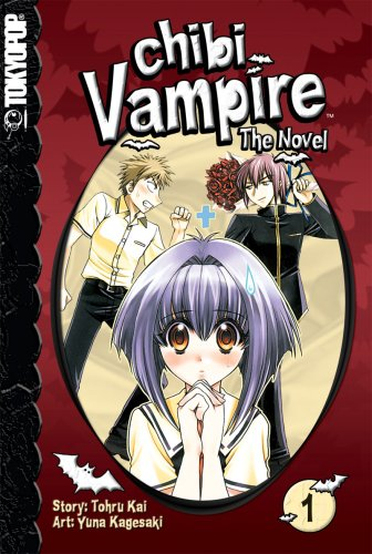9781598169225: Chibi Vampire: The Novel Volume 1: v. 1 (Chibi Vampire: The Novel (Tokyopop))