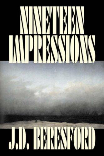 9781598180039: Nineteen Impressions by J. D. Beresford, Fiction, Fantasy