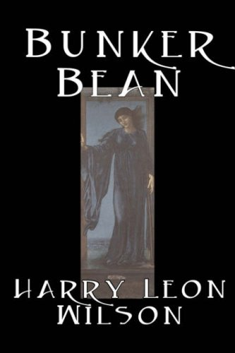 9781598180152: Bunker Bean by Harry Leon Wilson, Science Fiction, Action & Adventure, Fantasy, Humorous