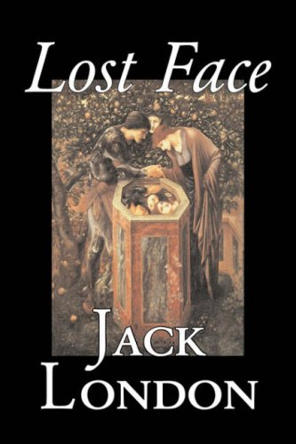 9781598180244: Lost Face by Jack London, Fiction, Action & Adventure