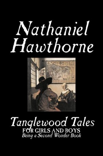 9781598181234: Tanglewood Tales