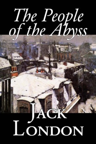 9781598181524: The People of the Abyss, by Jack London, History, Great Britain