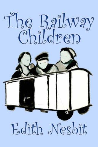 The Railway Children: Edith Nesbit